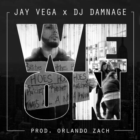 Jay Vega - We On